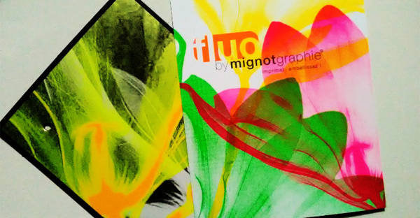 Impression fluo by mignotgraphie®